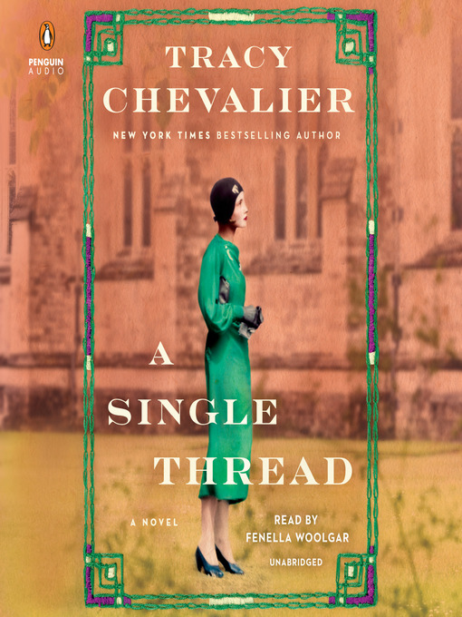 Title details for A Single Thread by Tracy Chevalier - Wait list
