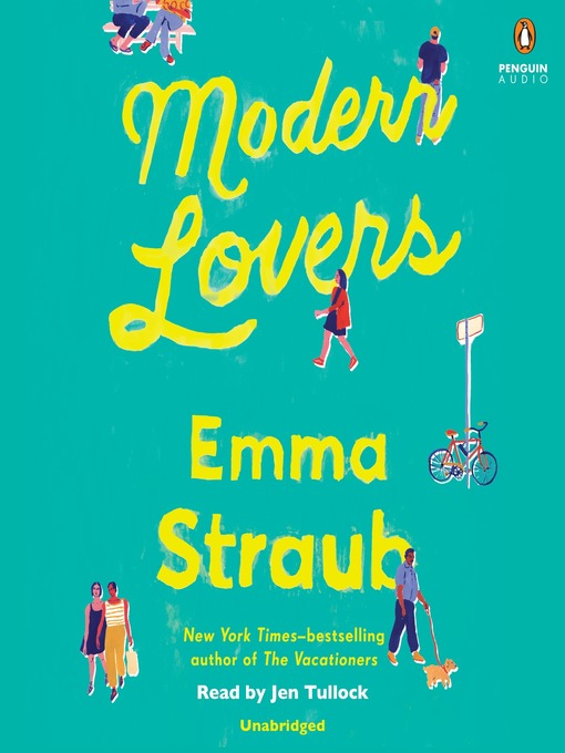 Title details for Modern Lovers by Emma Straub - Available