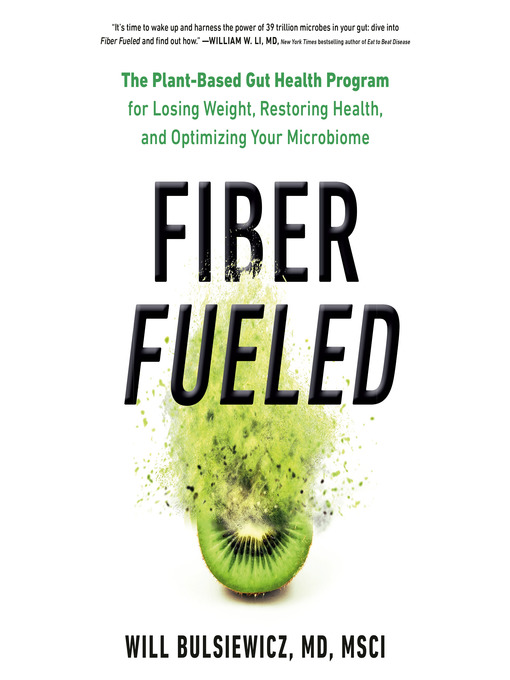 Title details for Fiber Fueled by Will Bulsiewicz - Wait list