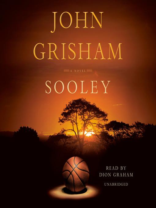 Title details for Sooley by John Grisham - Wait list