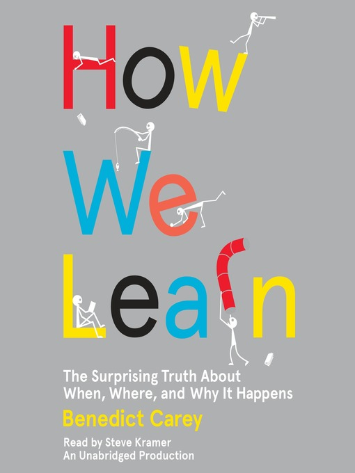 Title details for How We Learn by Benedict Carey - Available