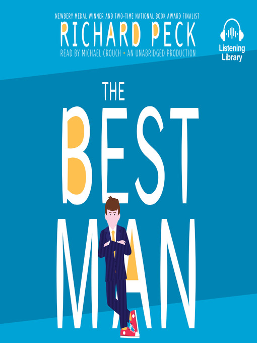 Title details for The Best Man by Richard Peck - Wait list