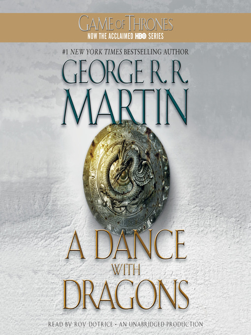 Title details for A Dance with Dragons by George R. R. Martin - Wait list