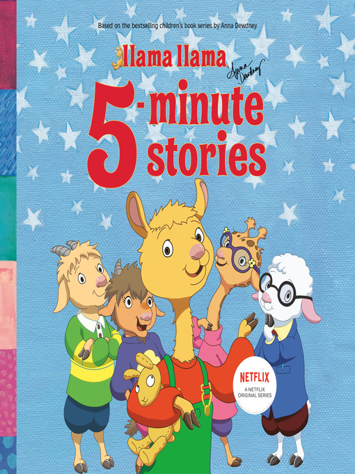 Title details for Llama Llama 5-Minute Stories by Anna Dewdney - Available