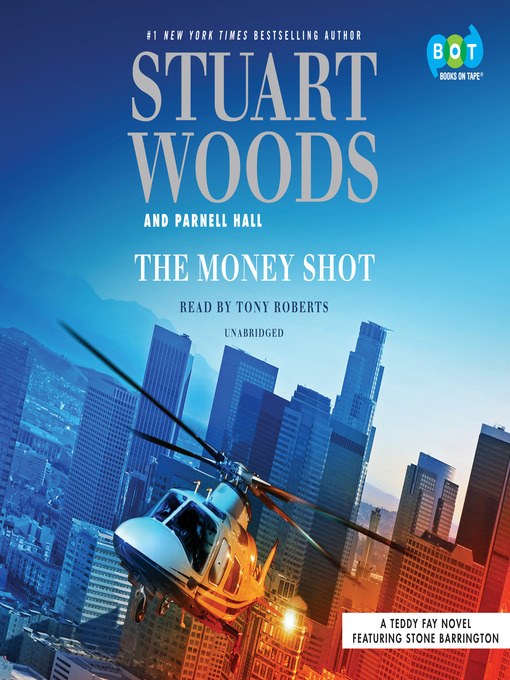 Title details for The Money Shot by Stuart Woods - Available