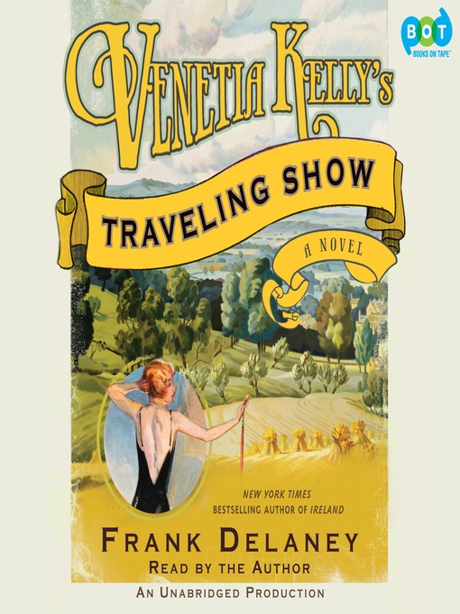 Title details for Venetia Kelly's Traveling Show by Frank Delaney - Available