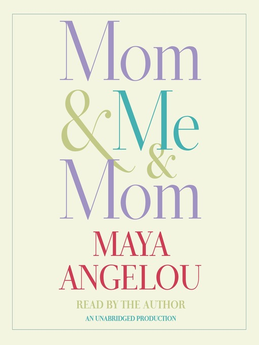 Title details for Mom & Me & Mom by Maya Angelou - Available
