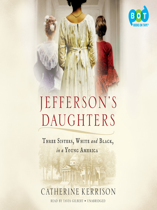 Title details for Jefferson's Daughters by Catherine Kerrison - Available