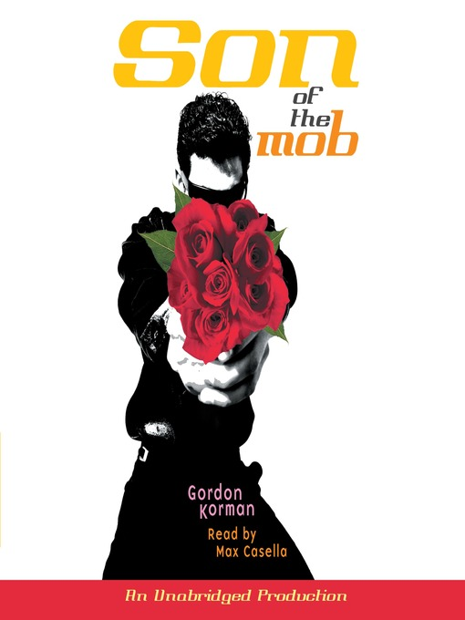 Title details for Son of the Mob by Gordon Korman - Available