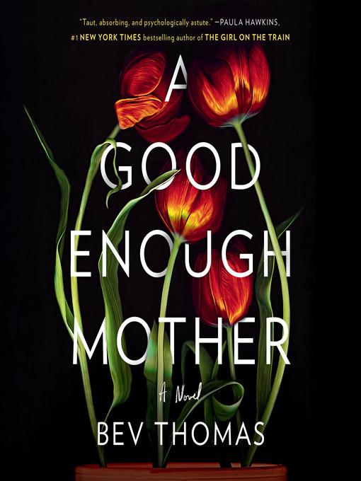 Title details for A Good Enough Mother by Bev Thomas - Wait list