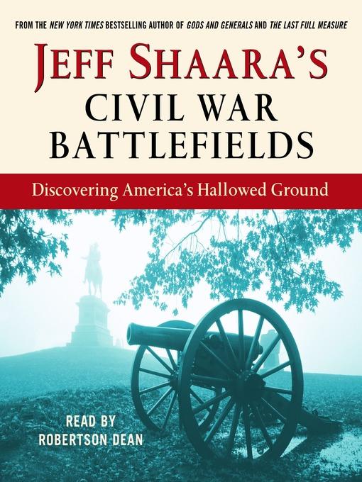 Cover image for Jeff Shaara's Civil War Battlefields