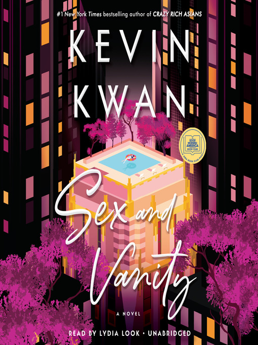Title details for Sex and Vanity by Kevin Kwan - Wait list