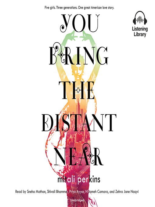 Title details for You Bring the Distant Near by Mitali Perkins - Available