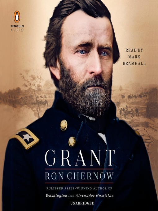 Title details for Grant by Ron Chernow - Wait list