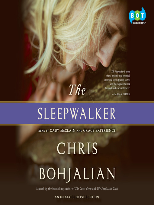 Title details for The Sleepwalker by Chris Bohjalian - Available