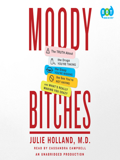 Title details for Moody Bitches by Julie Holland - Available