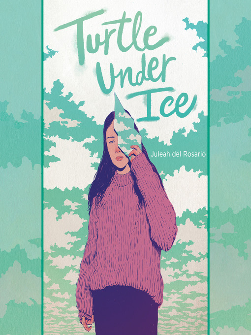 Title details for Turtle under Ice by Juleah del Rosario - Available