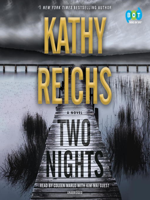 Title details for Two Nights by Kathy Reichs - Available