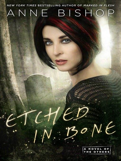 Title details for Etched in Bone by Anne Bishop - Available