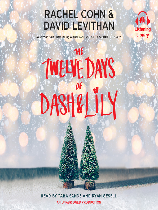 Title details for The Twelve Days of Dash & Lily by Rachel Cohn - Wait list