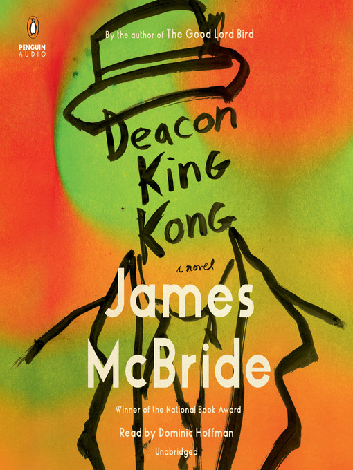 Title details for Deacon King Kong by James McBride - Available