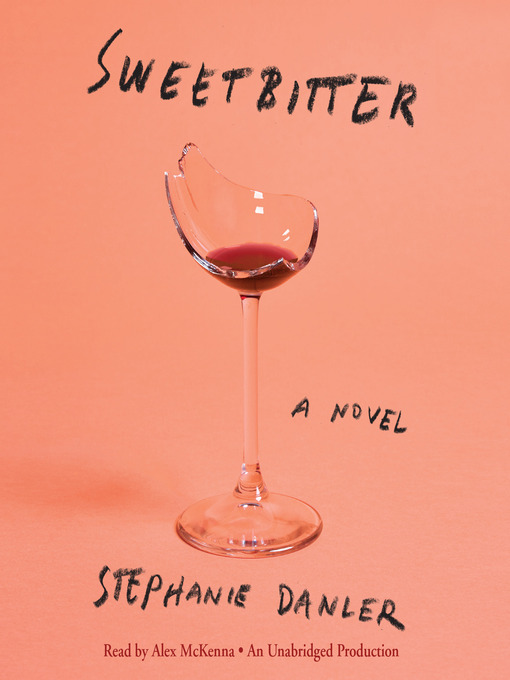 Title details for Sweetbitter by Stephanie Danler - Wait list
