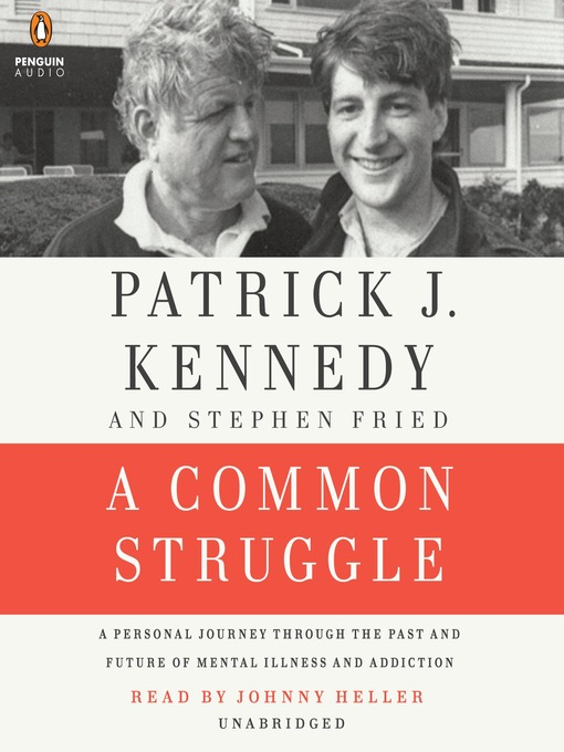 Title details for A Common Struggle by Patrick J. Kennedy - Available