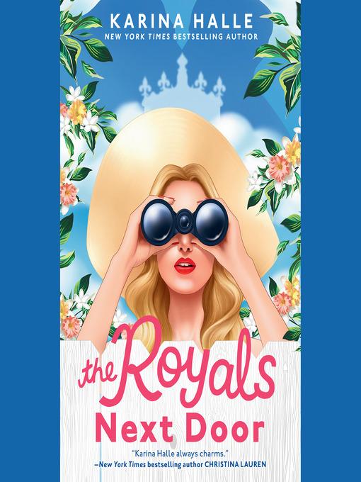 Title details for The Royals Next Door by Karina Halle - Wait list