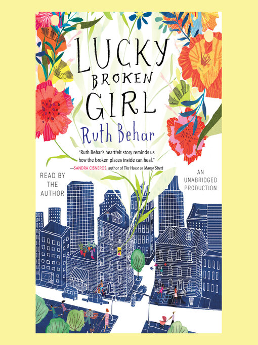 Title details for Lucky Broken Girl by Ruth Behar - Available