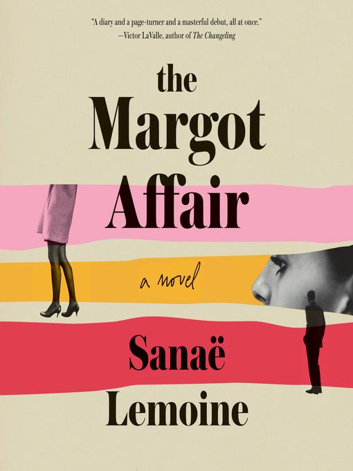 Title details for The Margot Affair by Sanaë Lemoine - Wait list