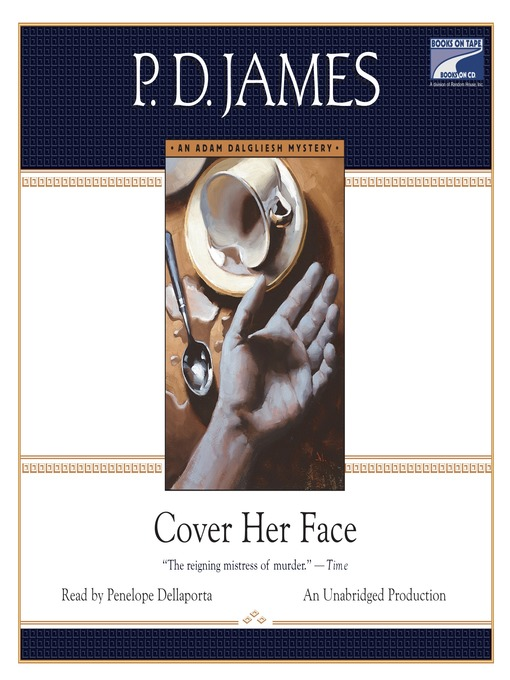 Title details for Cover Her Face by P. D. James - Wait list