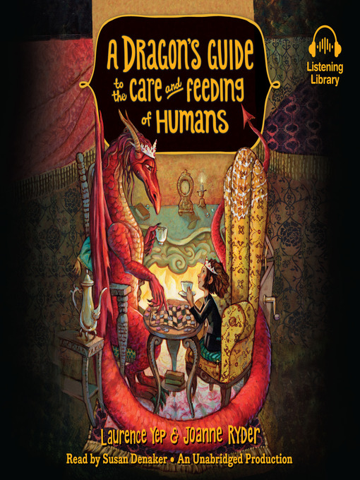 Title details for A Dragon's Guide to the Care and Feeding of Humans by Laurence Yep - Available