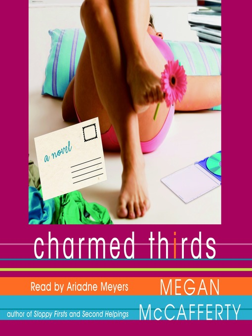 Title details for Charmed Thirds by Megan McCafferty - Wait list