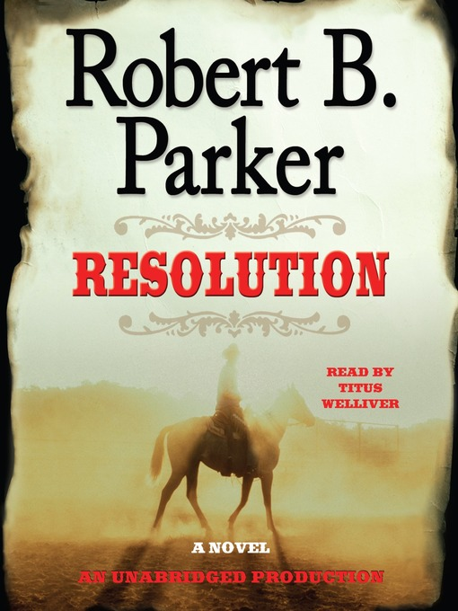 Title details for Resolution by Robert B. Parker - Wait list