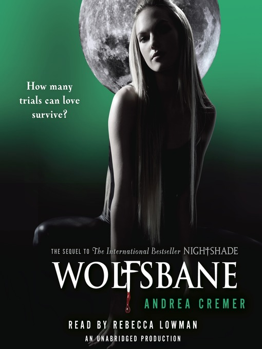 Title details for Wolfsbane by Andrea Cremer - Available
