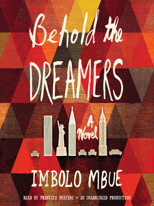Title details for Behold the Dreamers by Imbolo Mbue - Wait list