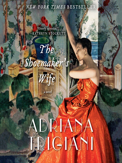 Title details for The Shoemaker's Wife by Adriana Trigiani - Wait list