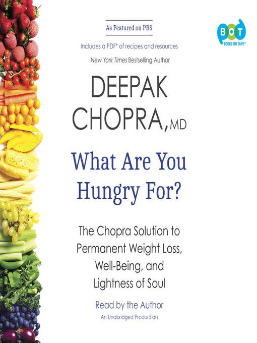 Title details for What Are You Hungry For? by Deepak Chopra - Wait list