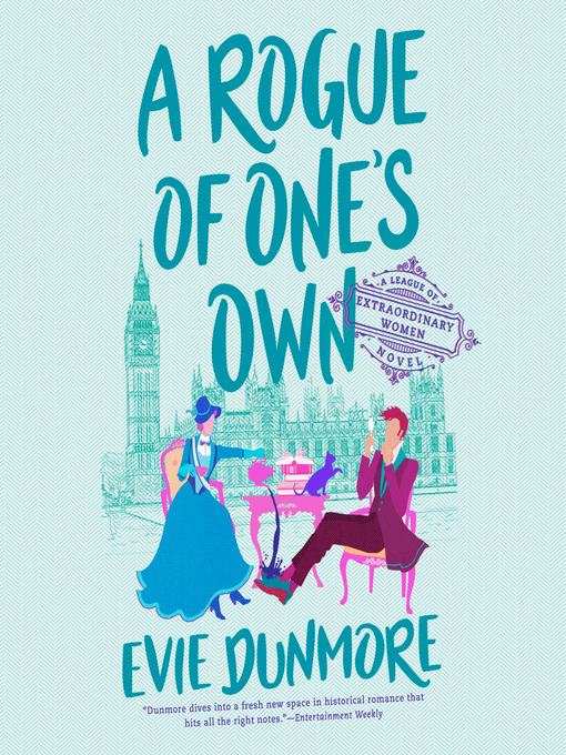 Title details for A Rogue of One's Own by Evie Dunmore - Wait list