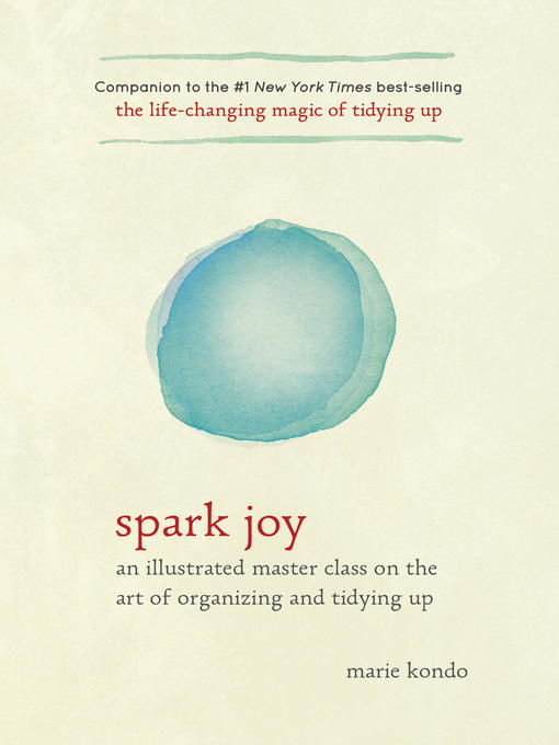 Title details for Spark Joy by Marie Kondo - Wait list