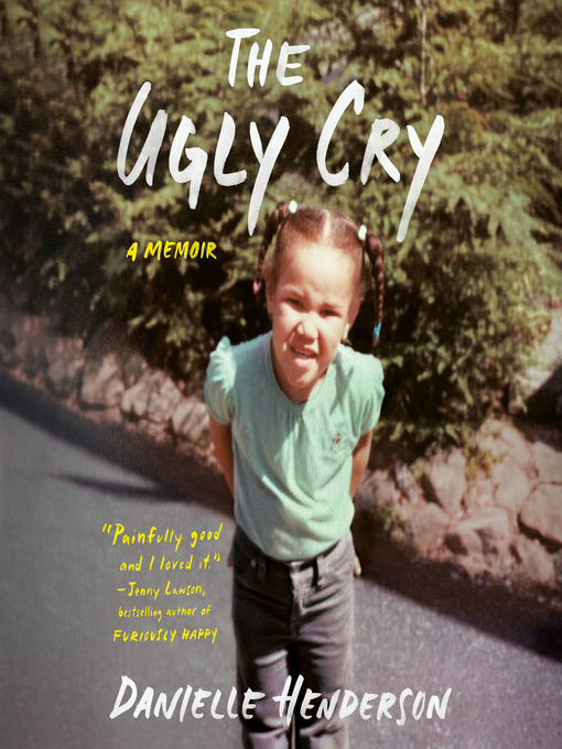 The Ugly Cry