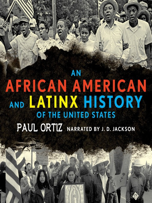 Title details for An African American and Latinx History of the United States by Paul Ortiz - Wait list