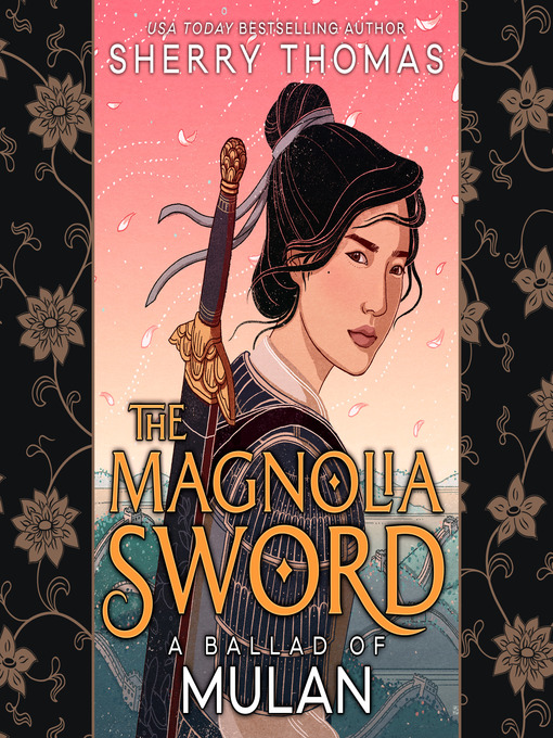 Title details for The Magnolia Sword by Sherry Thomas - Available
