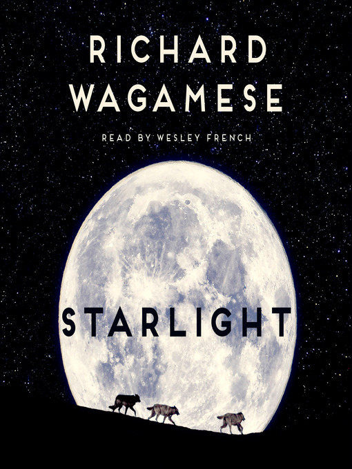 Title details for Starlight by Richard Wagamese - Available
