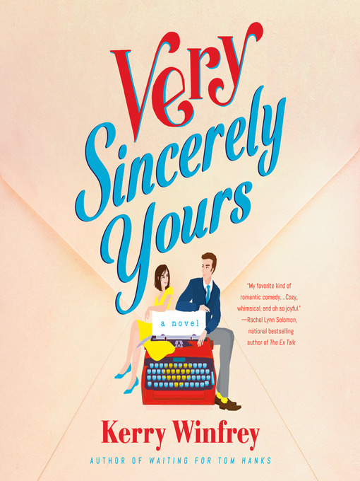Title details for Very Sincerely Yours by Kerry Winfrey - Wait list