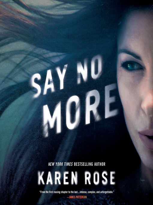 Title details for Say No More by Karen Rose - Available