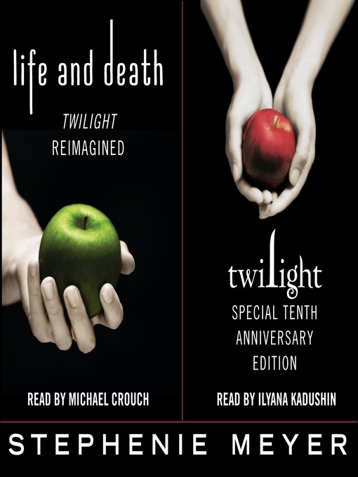 Title details for Twilight Tenth Anniversary/Life and Death Dual Edition by Stephenie Meyer - Wait list