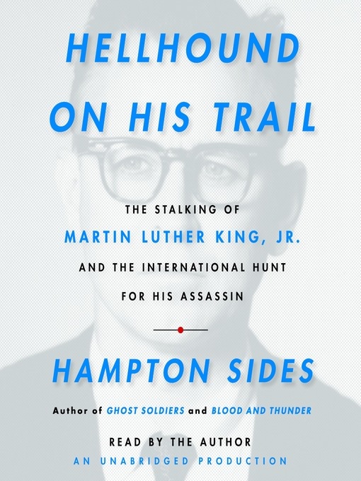Title details for Hellhound On His Trail by Hampton Sides - Available