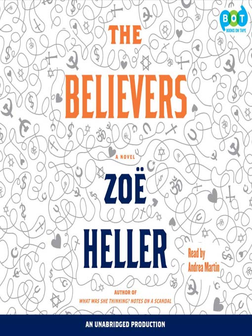 Title details for The Believers by Zoe Heller - Available