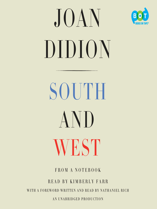 Title details for South and West by Joan Didion - Wait list